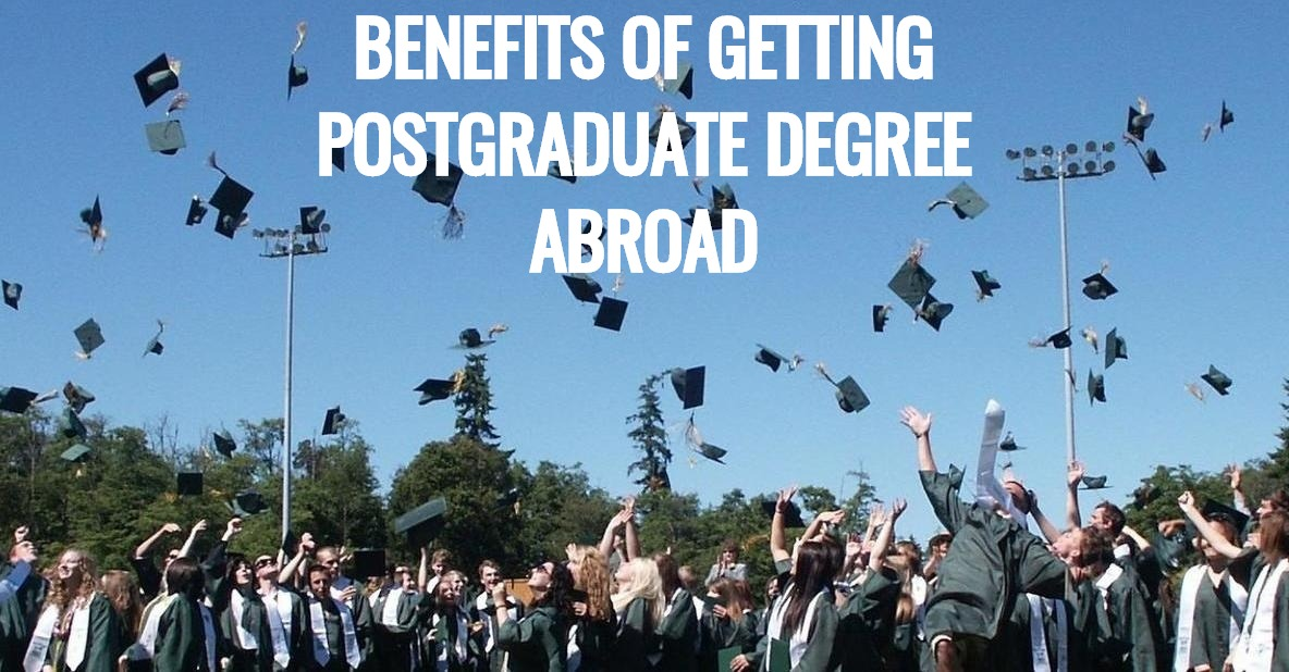 Benefits of Postgraduate Education Abroad
